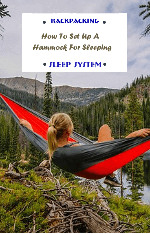How To Set Up Backpacking Hammock