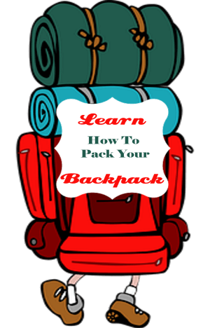 Learn How To Pack Your Backpack Efficiently